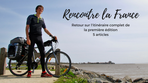Itinéraire de mon voyage à vélo à la découverte de la France